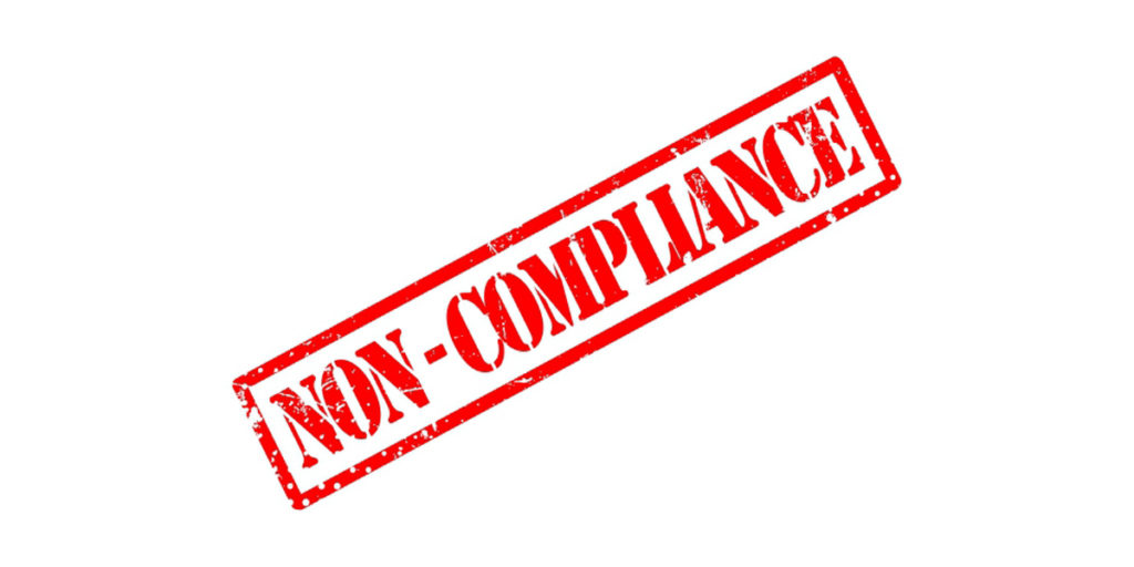 Non-Compliance Leads to a Dangerous New Normal